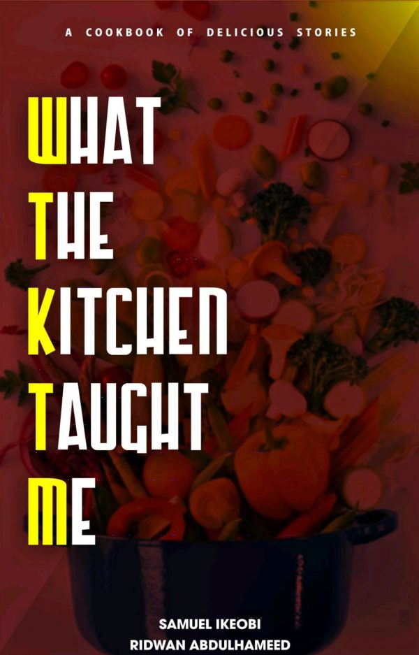What The Kitchen Taught Me